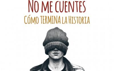 Mi primer libro: «No me cuentes cómo termina la historia»